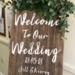 Rustic wedding hire welcome board